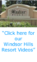 """Click here for our Windsor Hills Resort Videos"""
